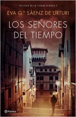 portada_los-senores-del-tiempo_eva-garcia-saenz-de-urturi_201806251110